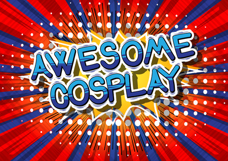 conventions: Awesome Cosplay - Comic book style word on abstract background.