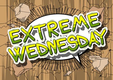 Extreme mercredi - mot de dessin animé de style rétro sur fond abstrait . vecteur Banque d'images - 80549926