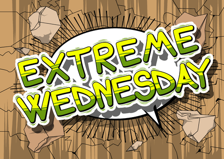 Extreme Wednesday - Comic book style word on abstract background.