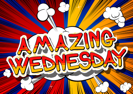 Amazing Wednesday - Comic book style word on abstract background.