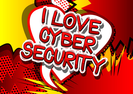 I Love Cyber Security - Comic book style word on abstract background. Illustration