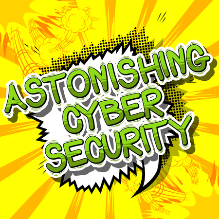 protect: Astonishing Cyber Security - Comic book style word on abstract background.