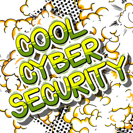Cool Cyber Security - Comic book style word on abstract background.