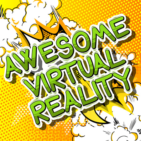 Awesome Virtual Reality - Comic book style word on abstract background. Illustration