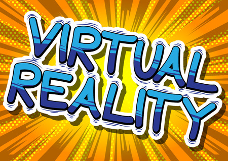 Virtual Reality - Comic book style word on abstract background.