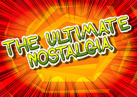 The Ultimate Nostalgia - Comic book style word op abstracte achtergrond. Stock Illustratie