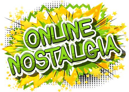 Online Nostalgia - Comic book-stijl woord op abstracte achtergrond. Stock Illustratie