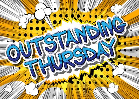 뛰어난 목요일 - 추상적 인 배경에 만화 책 스타일 단어입니다.