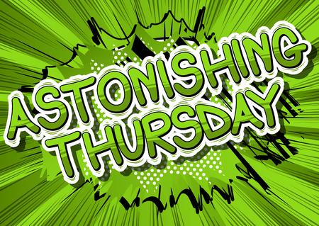 놀라운 목요일 - 추상적 인 배경에 만화 스타일 책 단어. 일러스트