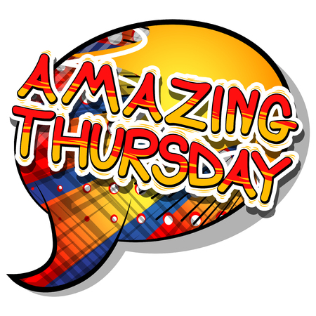 Amazing Thursday- Comic book style word on abstract background.