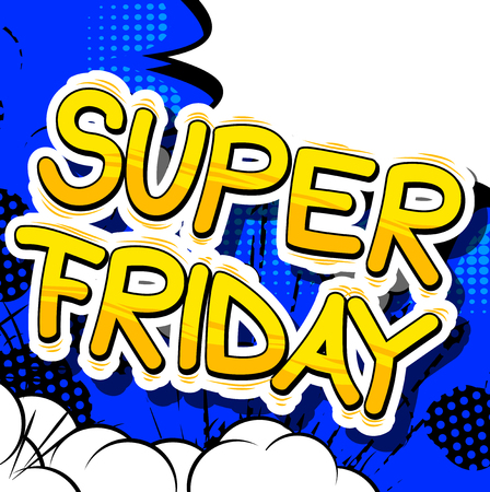Super Friday - Comic book style word on abstract background.