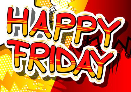 행복 한 금요일 - 추상적 인 배경에 만화 스타일 단어.