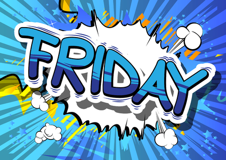 Friday - Comic book style word on abstract background. Illustration