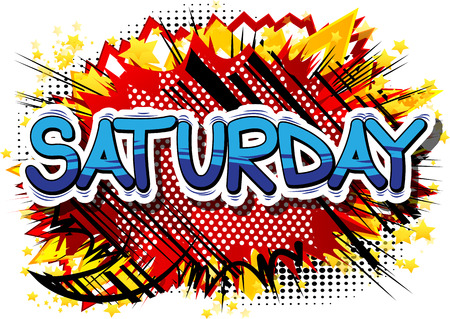 Saturday - Comic book style word on abstract background.