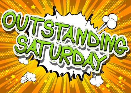 Outstanding Saturday - Comic book style word on abstract background. Çizim