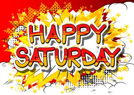Sábado feliz - Palavra de estilo de quadrinhos sobre fundo abstrato. Foto de archivo - 80940351
