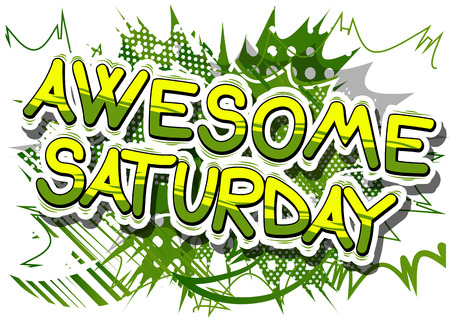 Awesome Saturday - Comic book style word on abstract background.