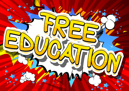 Free Education - Comic book style phrase on abstract background. Иллюстрация