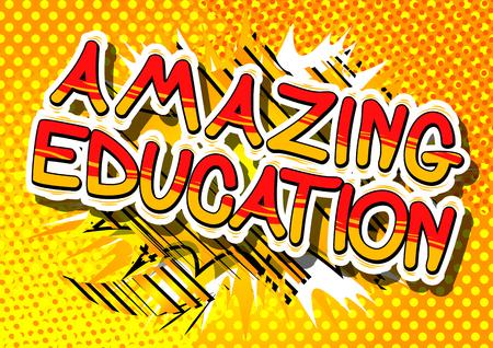 驚くべき教育 - コミック スタイル句の抽象的な背景。  イラスト・ベクター素材