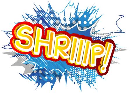Shriiip! - Vector illustrated comic book style expression. Ilustração