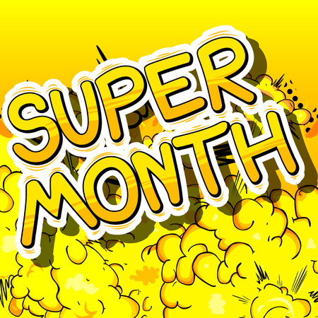 Super Month - Comic book style phrase on abstract background.
