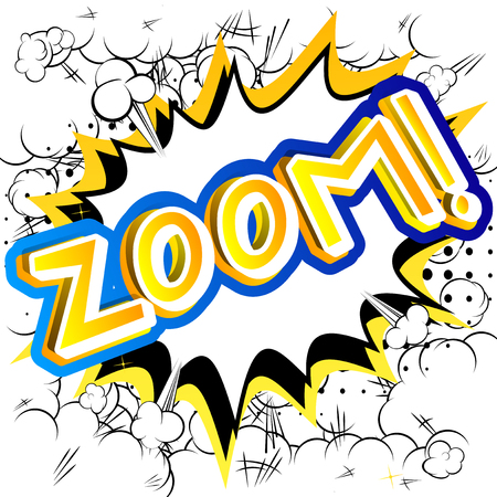 Zoom! - Vector illustrated comic book style expression.