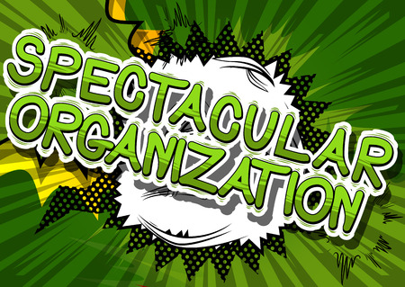 Spectacular Organization - Comic book style phrase on abstract background. Çizim