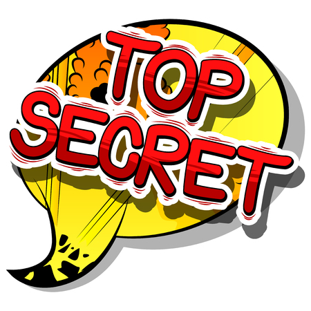 classified: Top Secret - Comic book style phrase on abstract background.