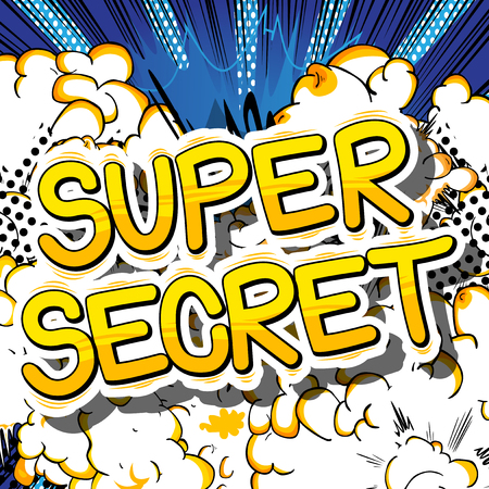Super Secret - Comic book style phrase on abstract background. Illustration