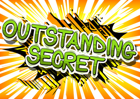 Outstanding Secret - Comic book style phrase on abstract background. Illustration