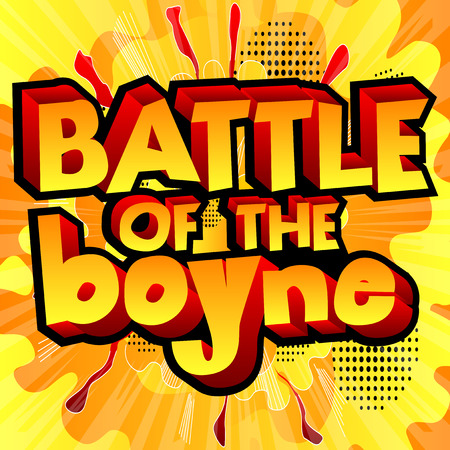 popart: Vector illustrated banner, greeting card or poster for Battle of the Boyne Day.