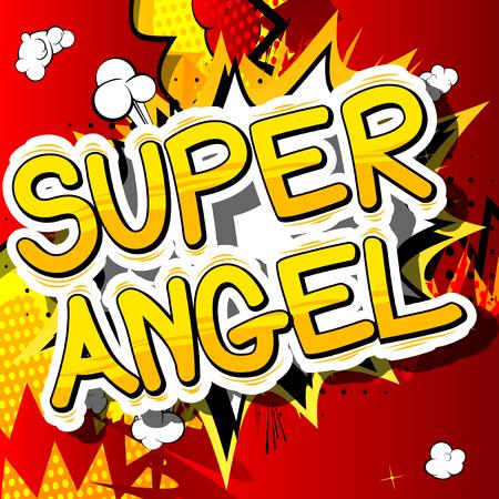 슈퍼 천사 - 추상적 인 배경에 만화 스타일 문구. 일러스트
