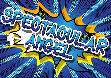 Spectacular Angel - Comic book style phrase on abstract background.