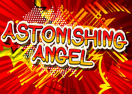 Astonishing Angel - Comic book style phrase on abstract background.