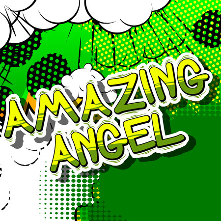 Amazing Angel - Comic book style phrase on abstract background.
