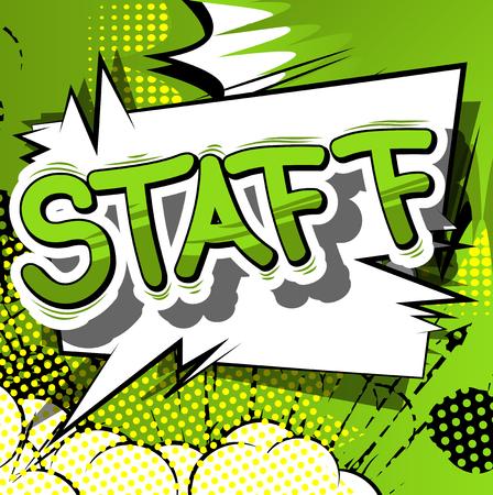 직원 - 추상적 인 배경에 만화 스타일 문구. 일러스트