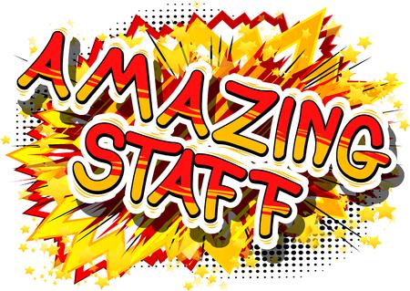 Amazing Staff - Comic frase di stile libro su sfondo astratto. Archivio Fotografico - 81792215