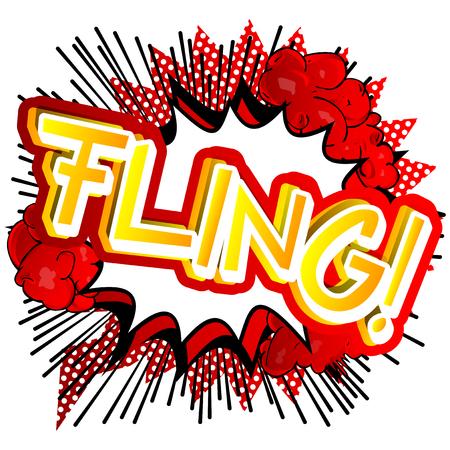 fling: Fling! - Vector illustrated comic book style expression. Illustration