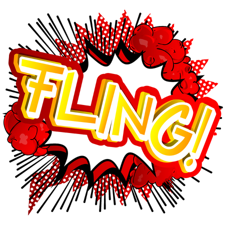 Fling! - Vector illustrated comic book style expression. Illustration