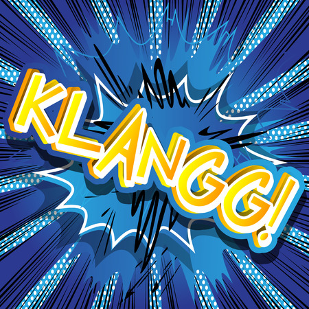 Klangg! - Vector illustrated comic book style expression. 向量圖像