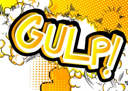 gulp: Gulp! - Vector illustrated comic book style expression. Illustration