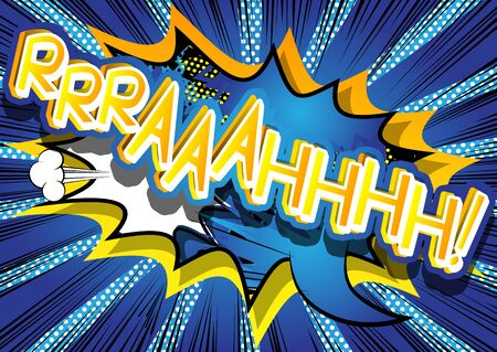 Rrraaahhhh! - Vector illustrated comic book style expression.