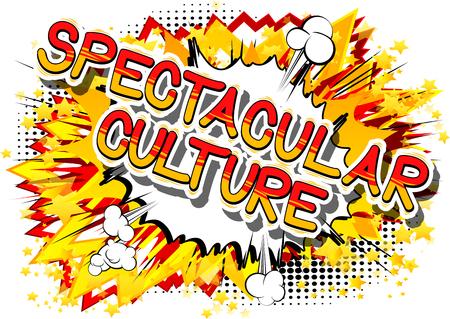 Spectaculaire Cultuur - Stripboek stijl zin op abstracte achtergrond. Stock Illustratie
