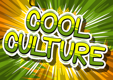 Cool Culture - Comic book style phrase on abstract background. Illustration