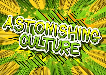 놀라운 문화 - 추상적 인 배경에 만화 스타일 문구. 일러스트