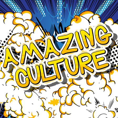 Amazing Culture - Comic book style phrase on abstract background. Illusztráció