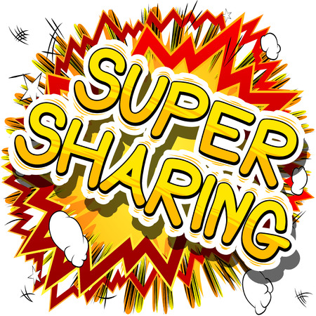 Super Sharing - Comic book style phrase on abstract background. Иллюстрация