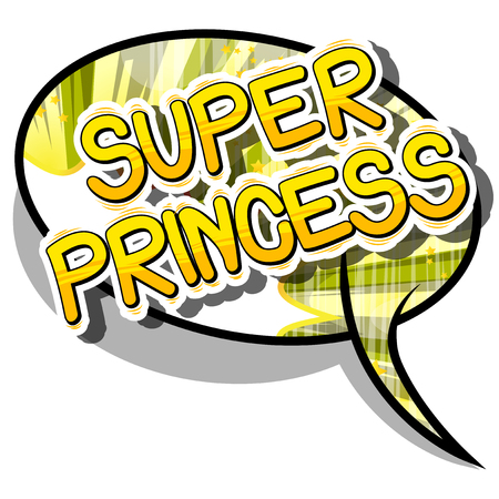Super Princess - Comic book style phrase on abstract background. Illustration