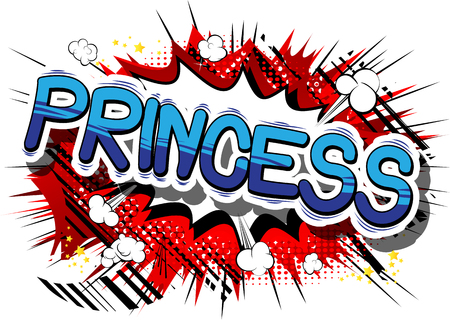 Princess - Comic book style phrase on abstract background. Reklamní fotografie - 82504272