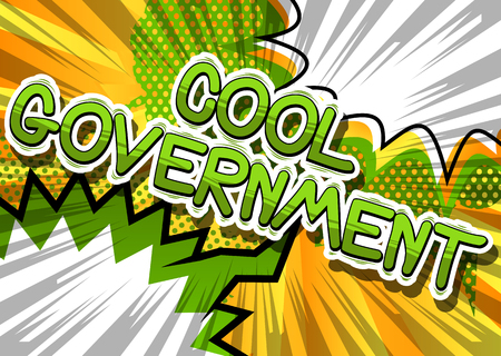 Cool Government - Comic book style phrase on abstract background. Çizim